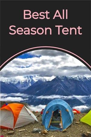 Best All Season Tent