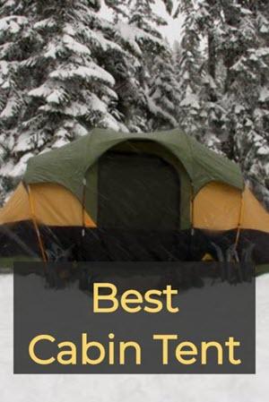 Best Cabin Tent
